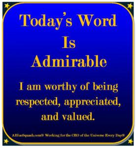 Admirable 7-13-16 © 2013 - 2016 Susan C. Fix All Rights Reserved ABlueSquash.com