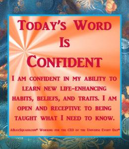 Confident 7-14-16 © 2013 - 2016 Susan C. Fix All Rights Reserved ABlueSquash.com