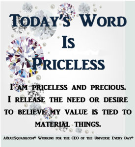 Priceless 7-6-2016 © 2013 - 2016 Susan C. Fix All Rights Reserved ABlueSquash.com